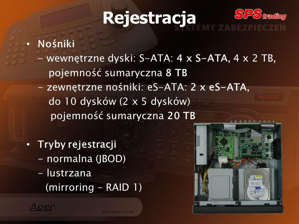Rejestracja Nośniki - wewnętrzne dyski: S-ATA: 4 x S-ATA, 4 x 2 TB,