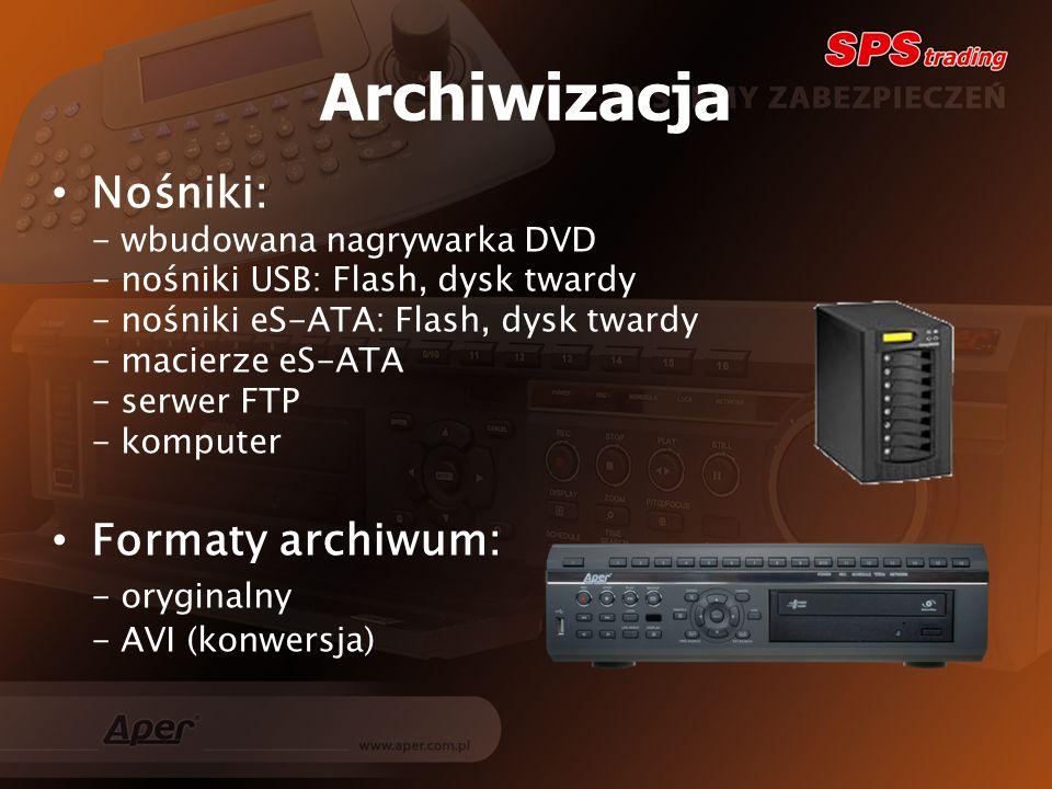 Archiwizacja Nośniki: Formaty archiwum: - oryginalny
