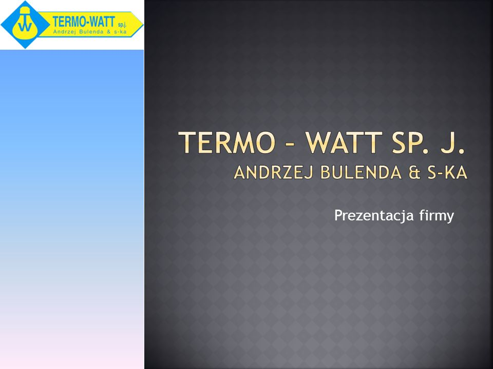 Termo – Watt sp. J. Andrzej bulenda & S-ka