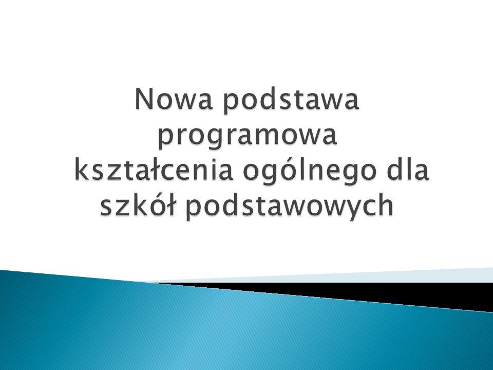 Nowa podstawa programowa kształcenia ogólnego dla szkół podstawowych
