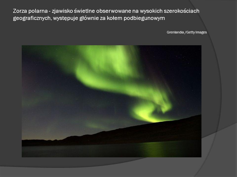 Zorza polarna - zjawisko świetlne obserwowane na wysokich szerokościach geograficznych, występuje głównie za kołem podbiegunowym Grenlandia /Getty Images