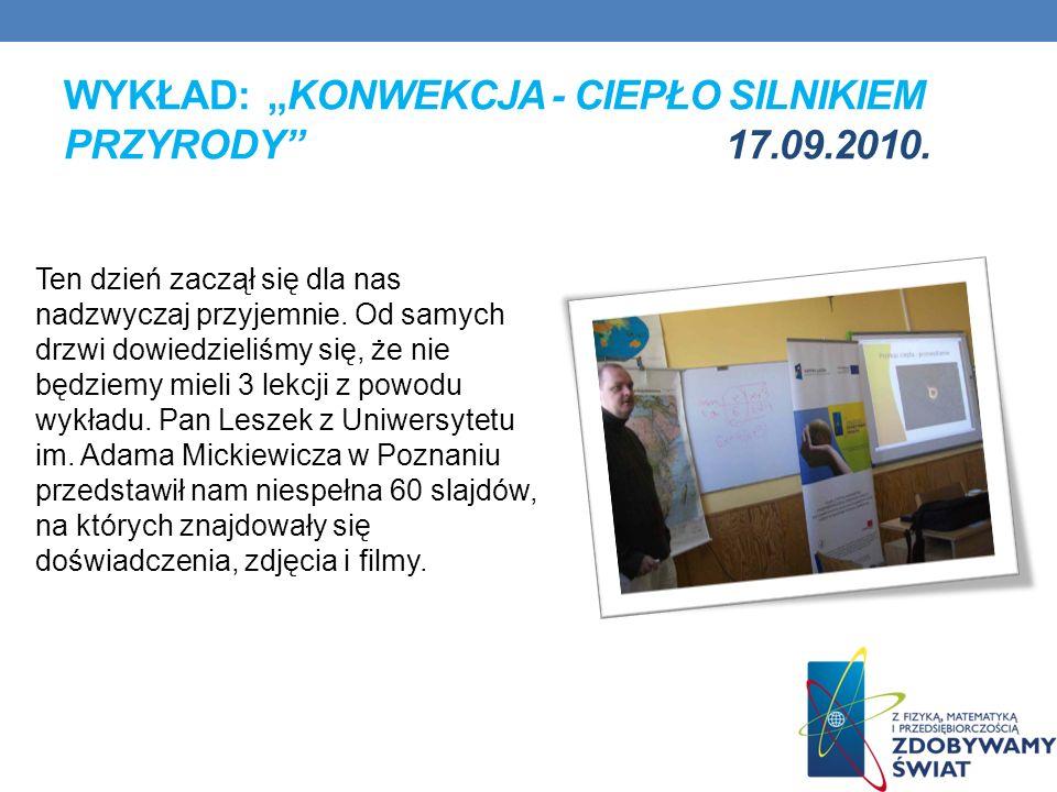 """Wykład: """"konwekcja - ciepło silnikiem przyrody 17.09.2010."""
