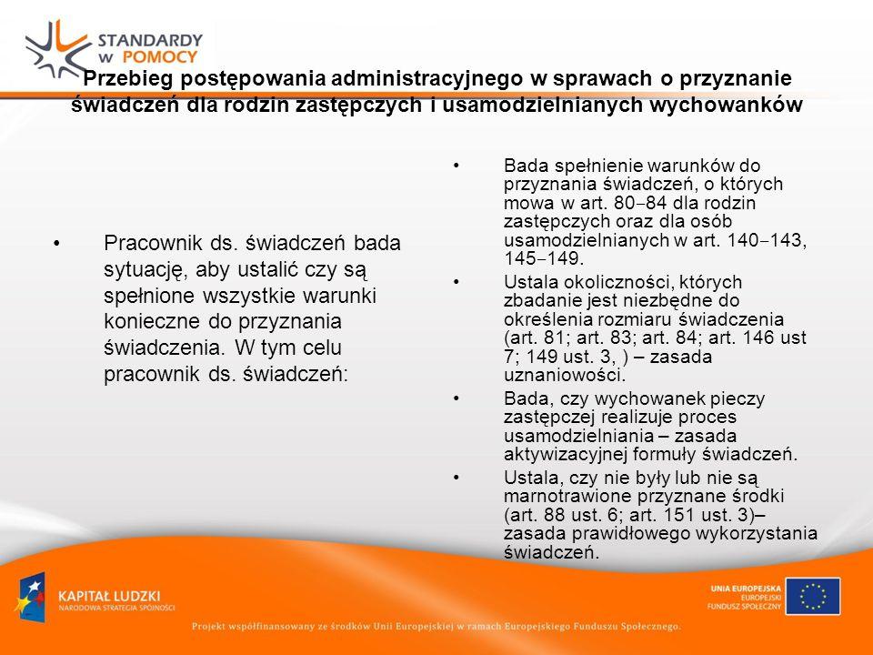Przebieg postępowania administracyjnego w sprawach o przyznanie świadczeń dla rodzin zastępczych i usamodzielnianych wychowanków
