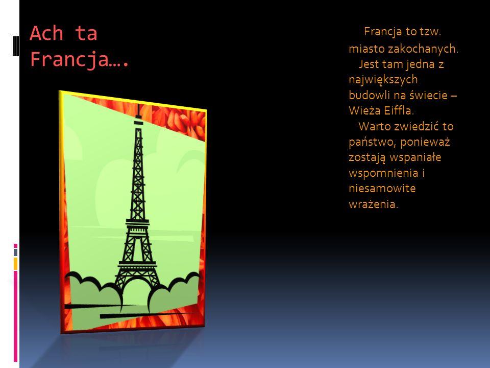 Ach ta Francja….