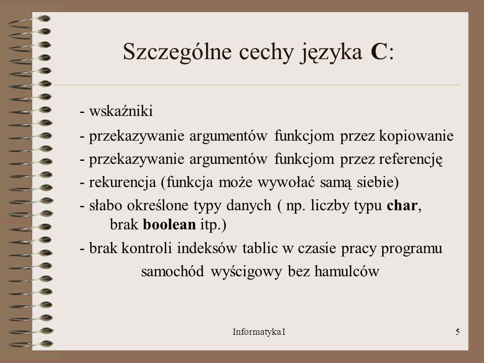 Szczególne cechy języka C: