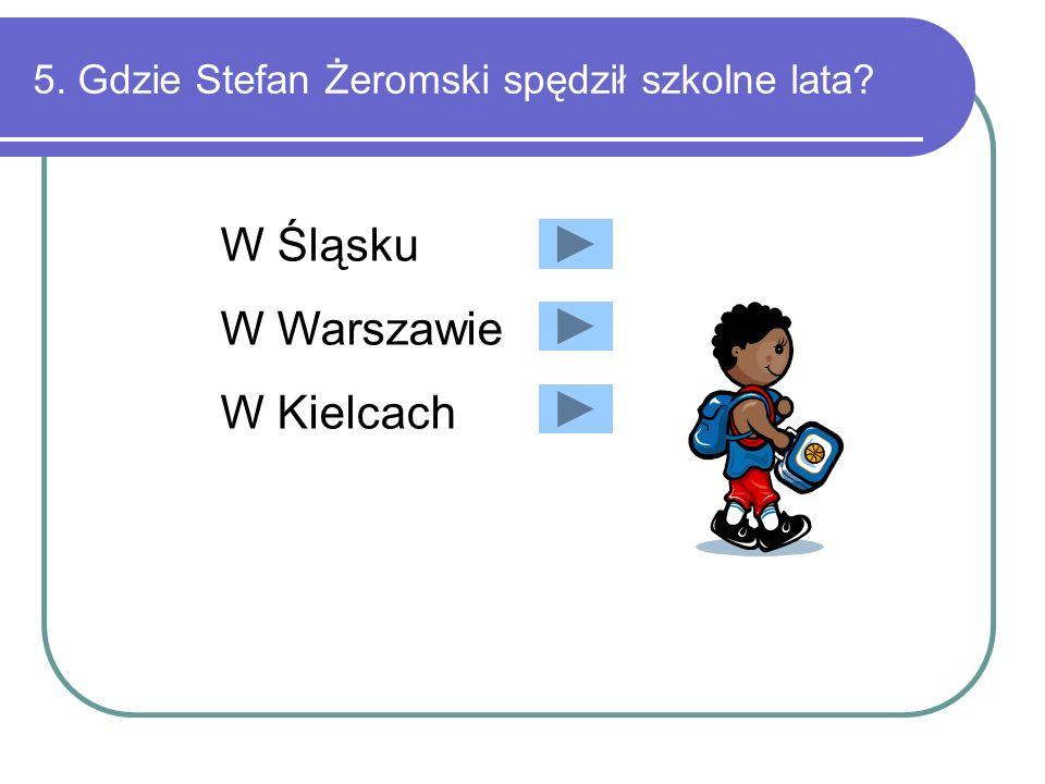 5. Gdzie Stefan Żeromski spędził szkolne lata