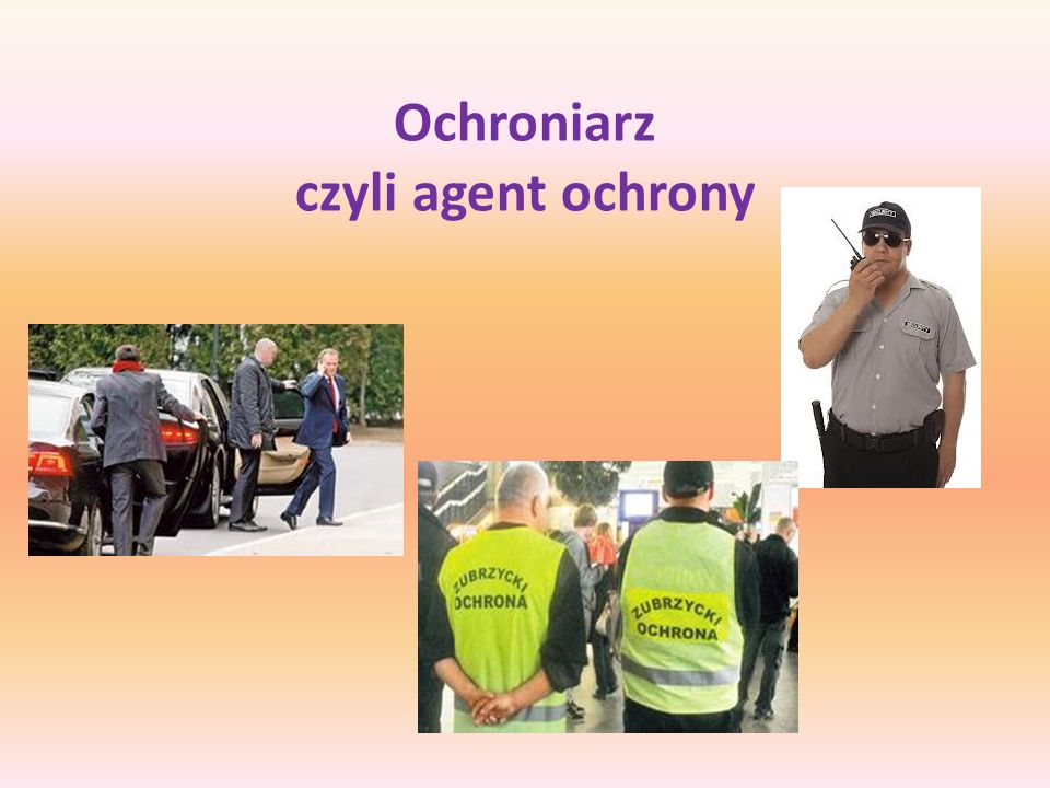 Ochroniarz czyli agent ochrony