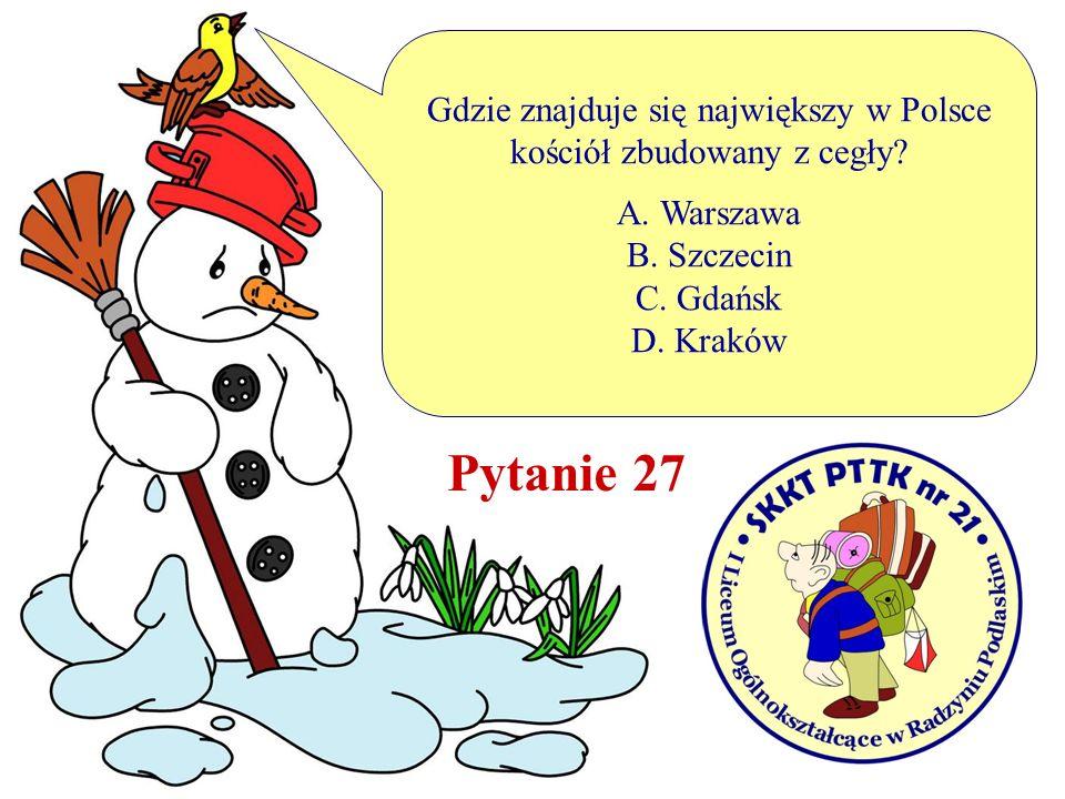 Pytanie 27 Gdzie znajduje się największy w Polsce