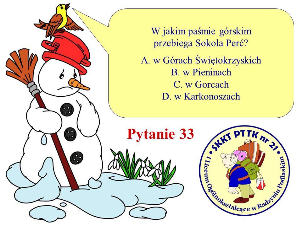 A. w Górach Świętokrzyskich