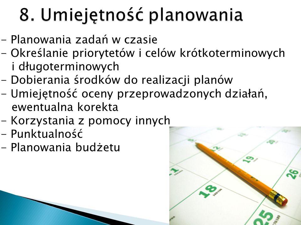 8. Umiejętność planowania