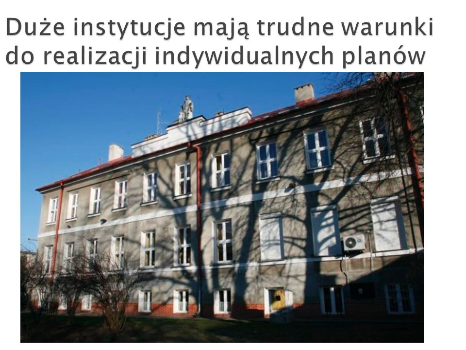 Duże instytucje mają trudne warunki do realizacji indywidualnych planów