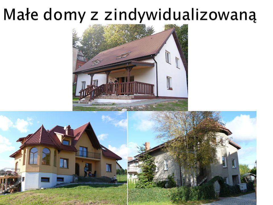 Małe domy z zindywidualizowaną
