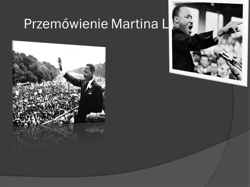 Przemówienie Martina Luthtra