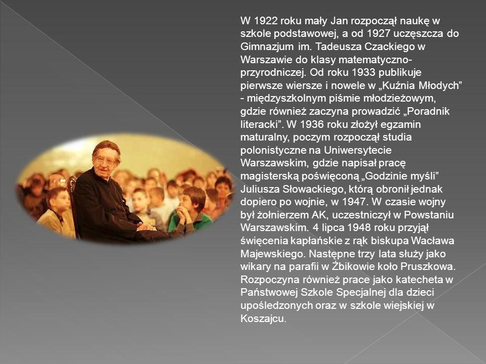 W 1922 roku mały Jan rozpoczął naukę w szkole podstawowej, a od 1927 uczęszcza do Gimnazjum im.