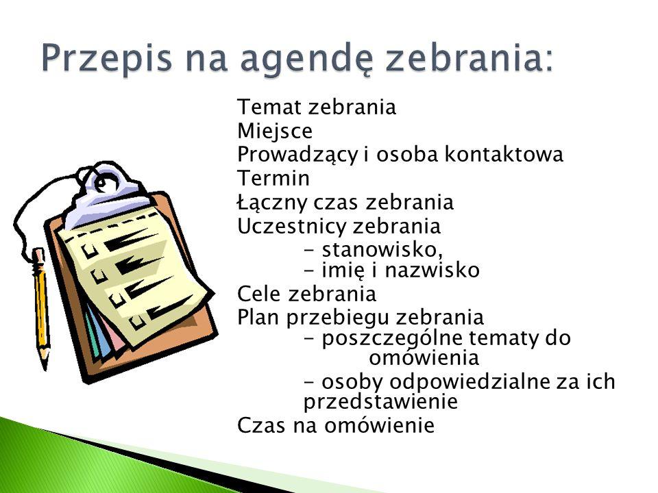 Przepis na agendę zebrania: