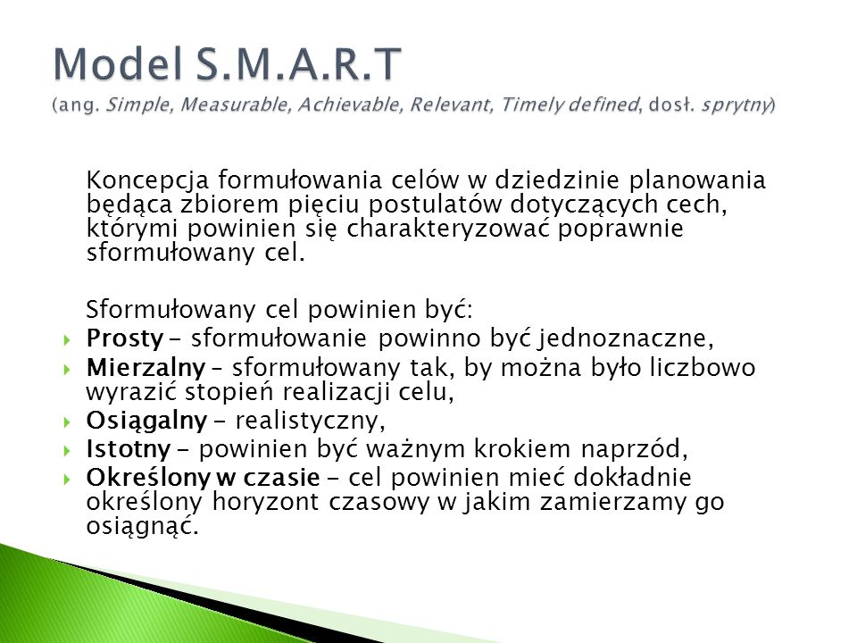 Model S.M.A.R.T (ang. Simple, Measurable, Achievable, Relevant, Timely defined, dosł. sprytny)