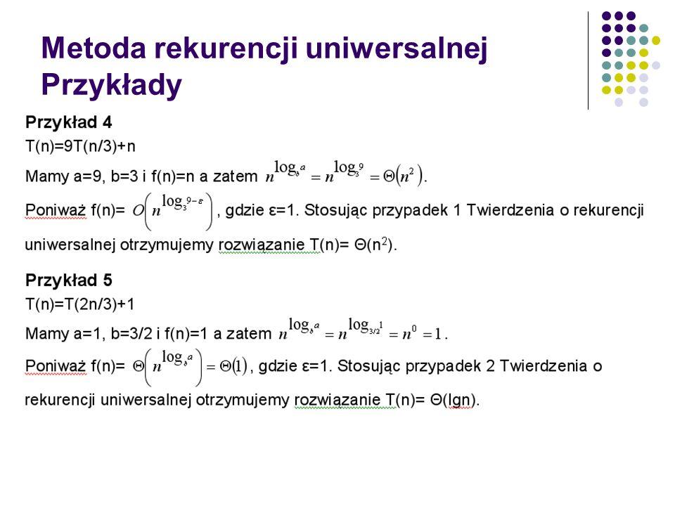 Metoda rekurencji uniwersalnej Przykłady