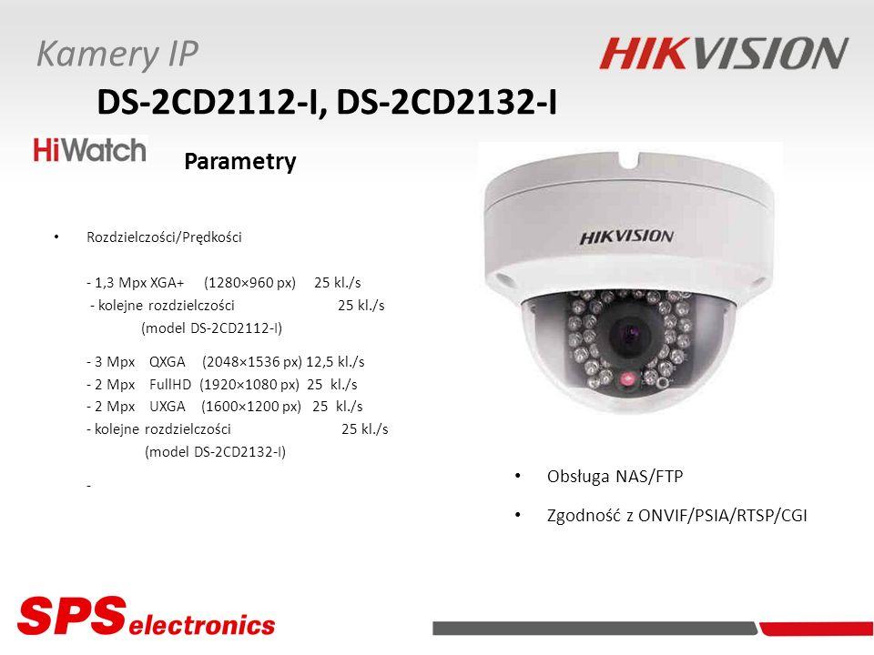 Kamery IP DS-2CD2112-I, DS-2CD2132-I Obsługa NAS/FTP