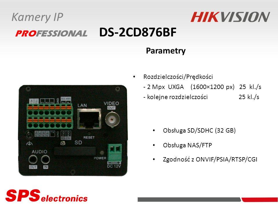 DS-2CD876BF Parametry Kamery IP PROFESSIONAL Rozdzielczości/Prędkości