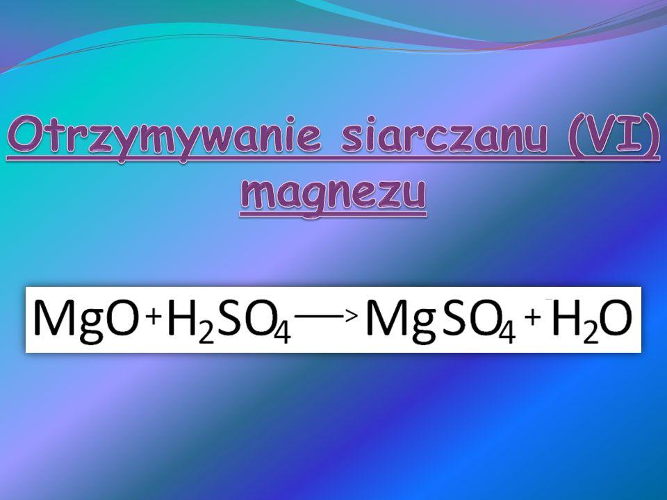 Otrzymywanie siarczanu (VI) magnezu