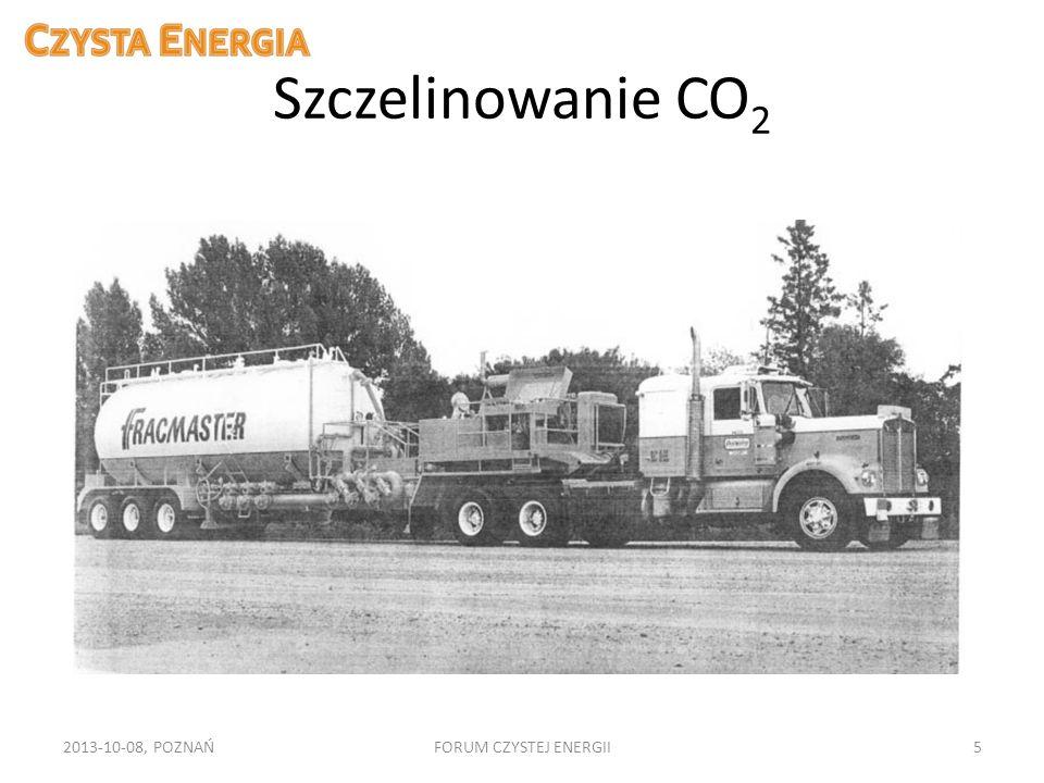 Szczelinowanie CO2 2013-10-08, POZNAŃ FORUM CZYSTEJ ENERGII