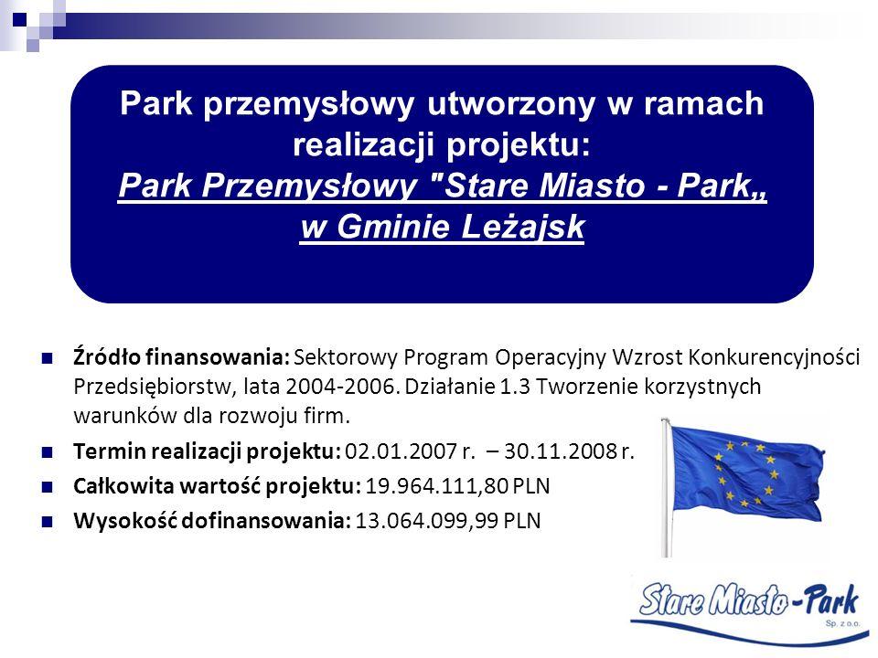 Park przemysłowy utworzony w ramach realizacji projektu: