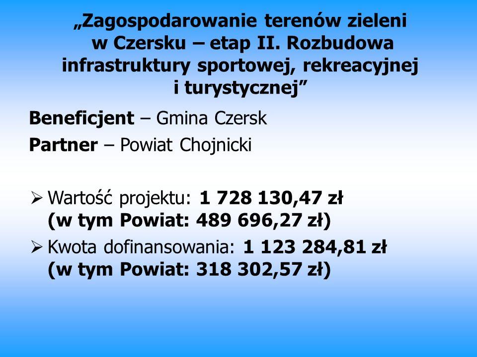 """""""Zagospodarowanie terenów zieleni w Czersku – etap II"""