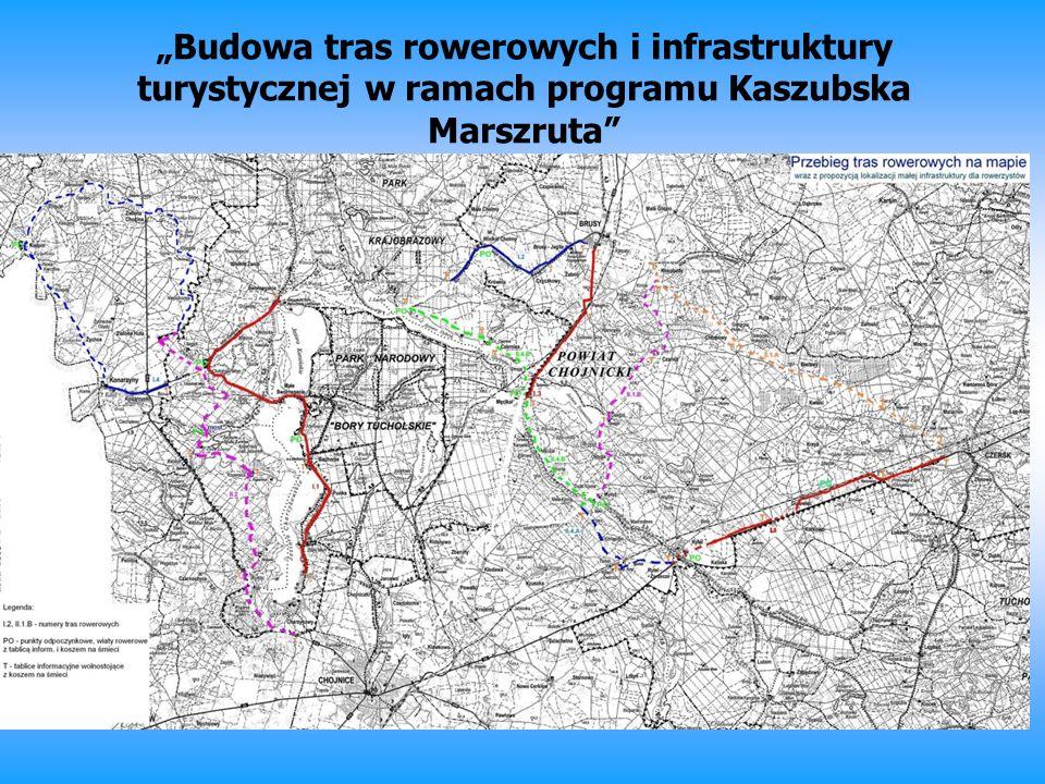 """""""Budowa tras rowerowych i infrastruktury turystycznej w ramach programu Kaszubska Marszruta"""