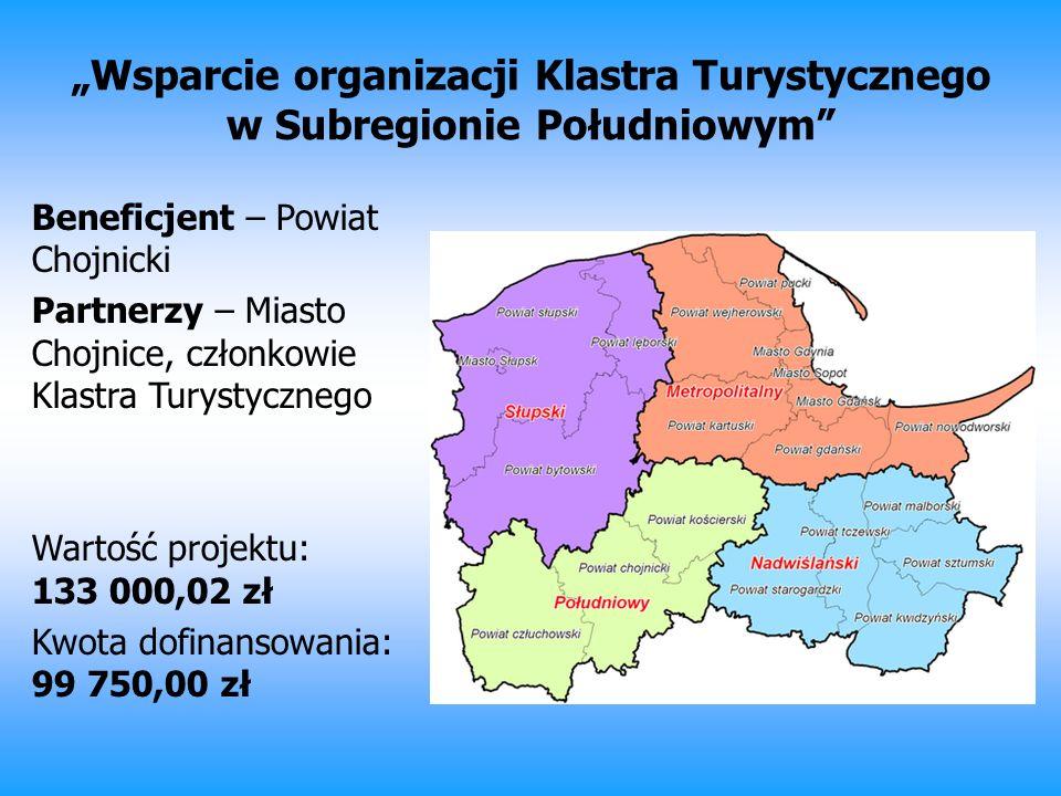 """""""Wsparcie organizacji Klastra Turystycznego w Subregionie Południowym"""