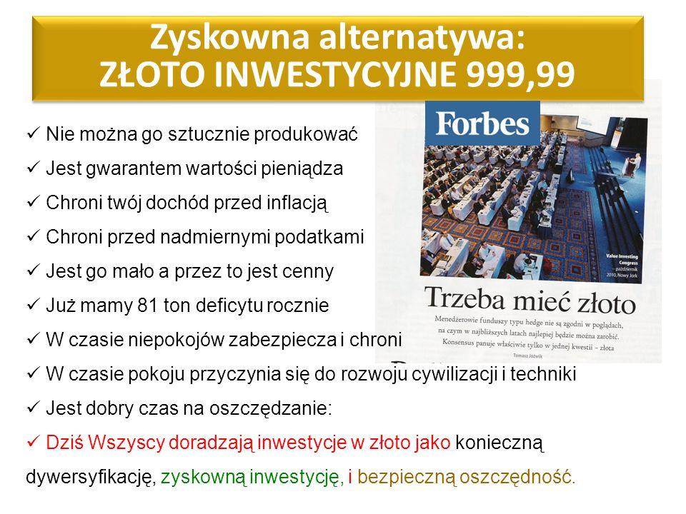 Zyskowna alternatywa: ZŁOTO INWESTYCYJNE 999,99