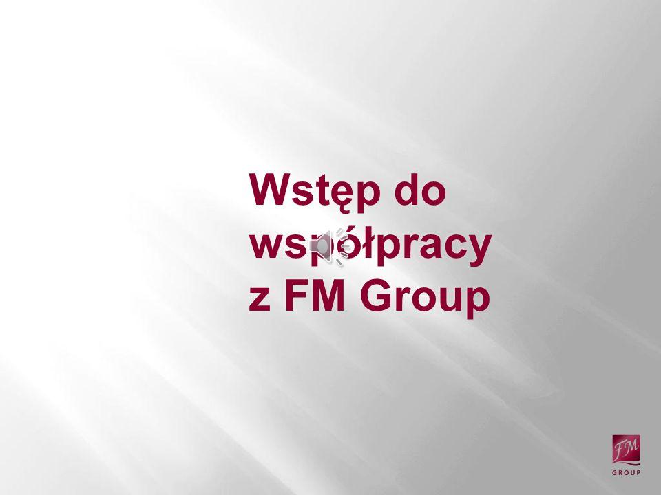 Wstęp do współpracy z FM Group Tytuł prezentacji.