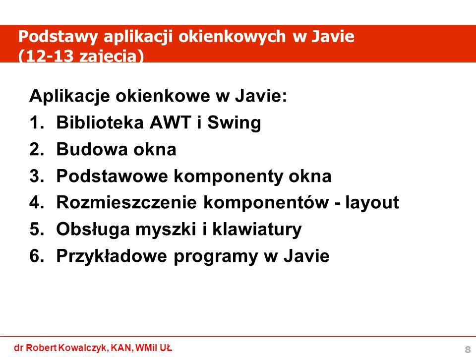 Podstawy aplikacji okienkowych w Javie (12-13 zajęcia)