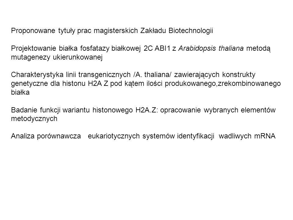 Proponowane tytuły prac magisterskich Zakładu Biotechnologii