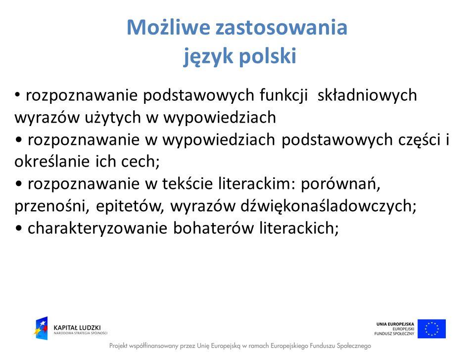 Możliwe zastosowania język polski