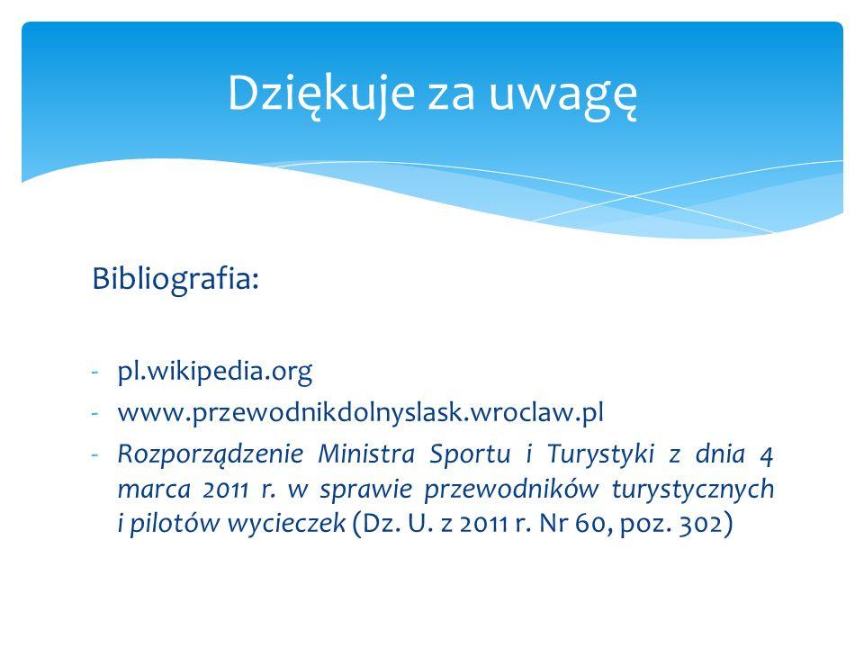 Dziękuje za uwagę Bibliografia: pl.wikipedia.org