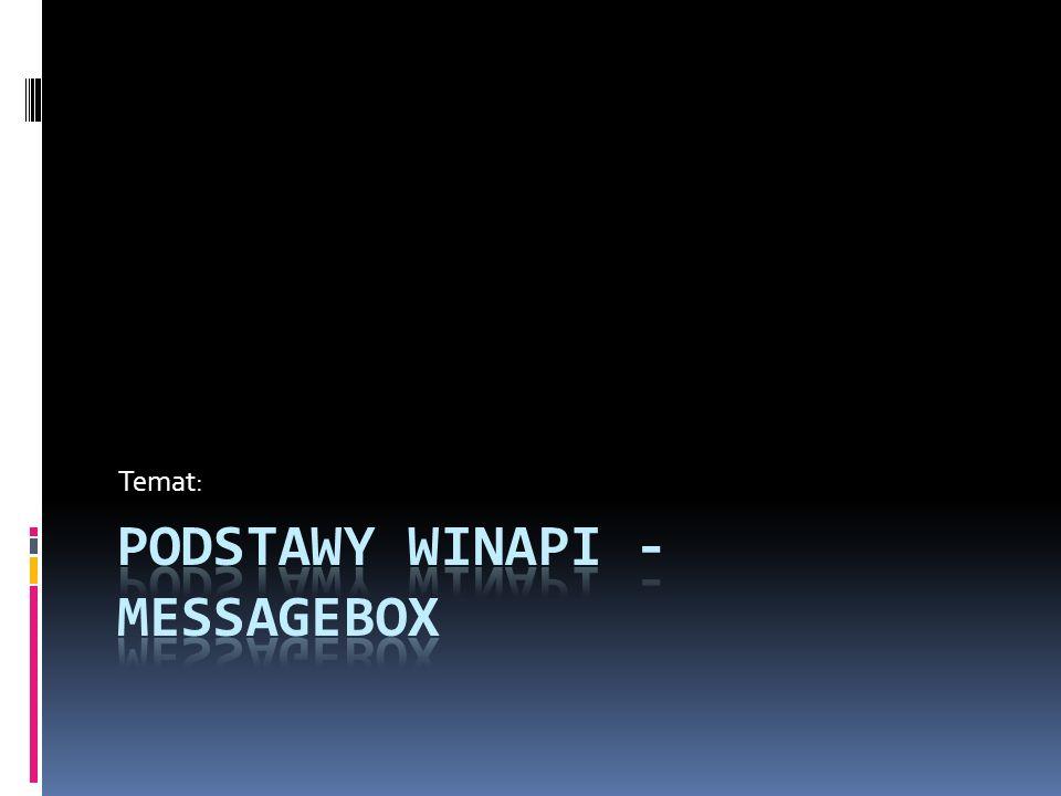 Podstawy WINAPI - MessageBOX