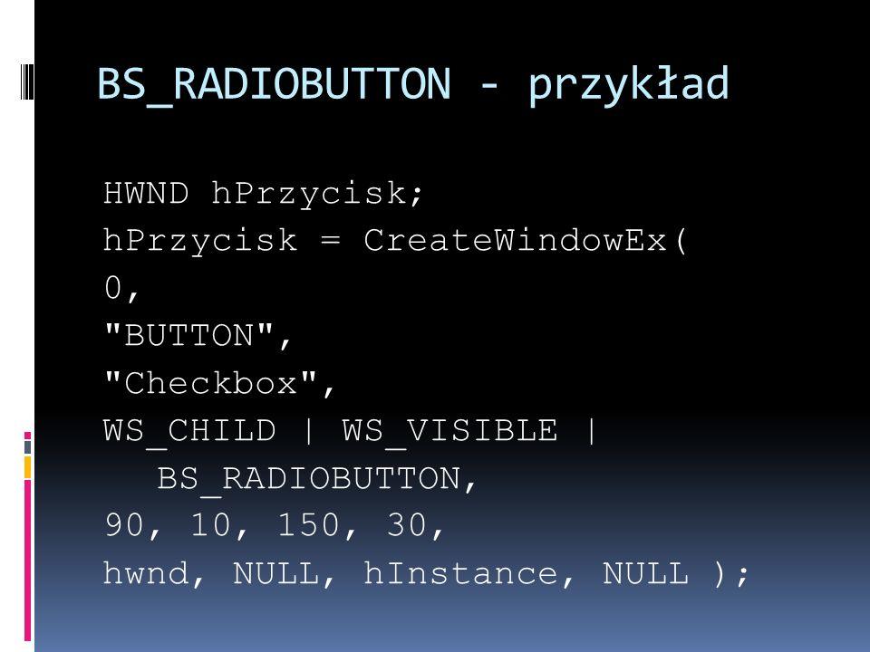 BS_RADIOBUTTON - przykład