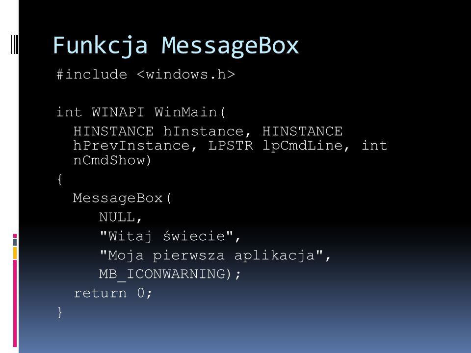 Funkcja MessageBox