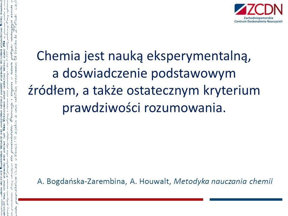 A. Bogdańska-Zarembina, A. Houwalt, Metodyka nauczania chemii