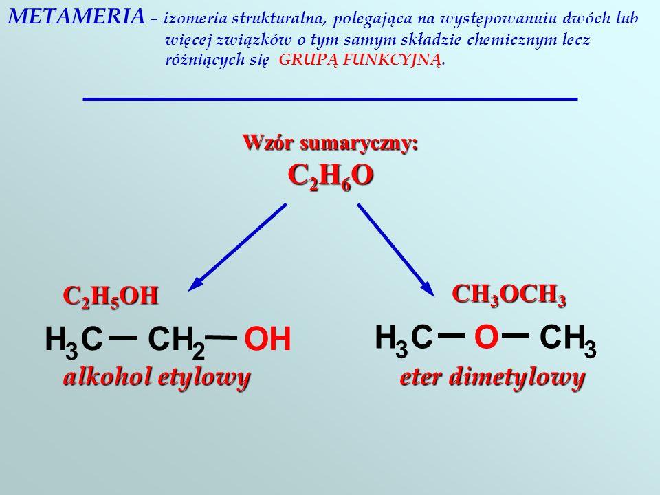 H C O H C O C2H5OH CH3OCH3 alkohol etylowy eter dimetylowy 3 2 3