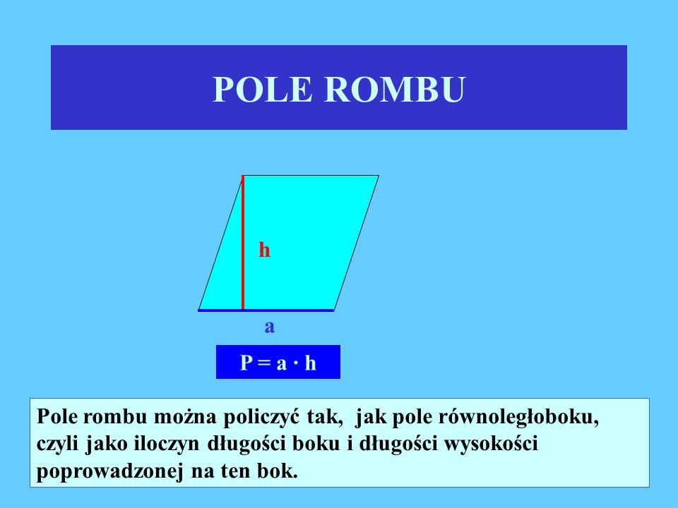 POLE ROMBU h. a. P = a · h.