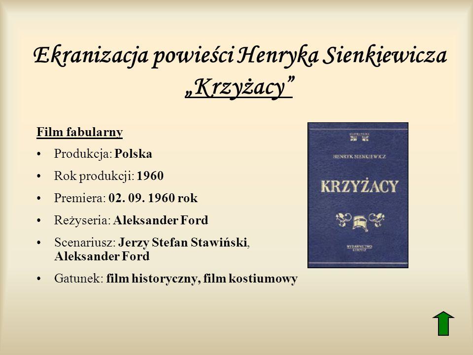 """Ekranizacja powieści Henryka Sienkiewicza """"Krzyżacy"""