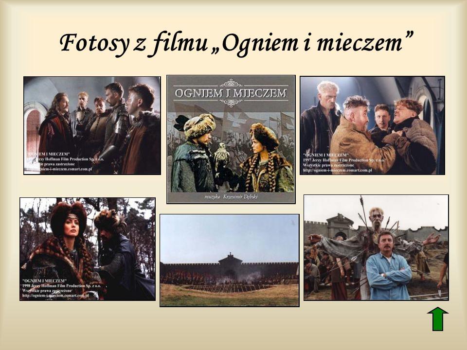 """Fotosy z filmu """"Ogniem i mieczem"""