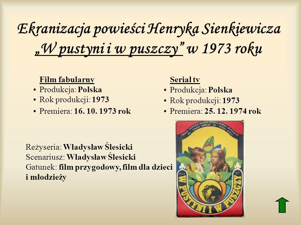 """Ekranizacja powieści Henryka Sienkiewicza """"W pustyni i w puszczy w 1973 roku"""