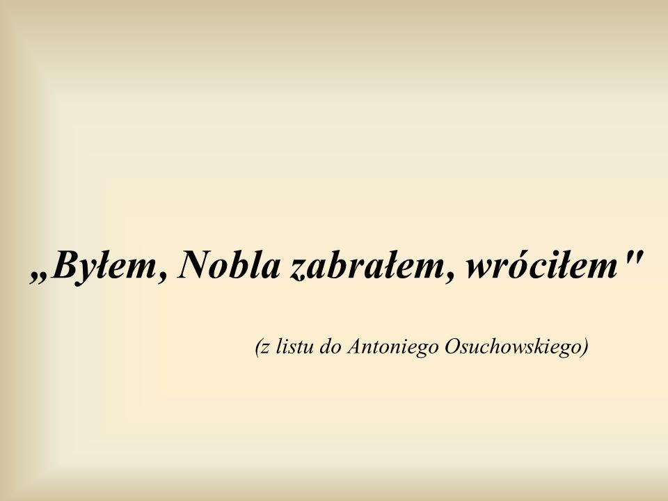 (z listu do Antoniego Osuchowskiego)