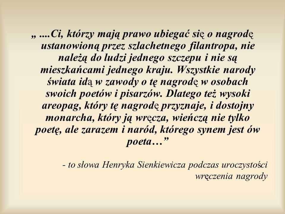 - to słowa Henryka Sienkiewicza podczas uroczystości wręczenia nagrody