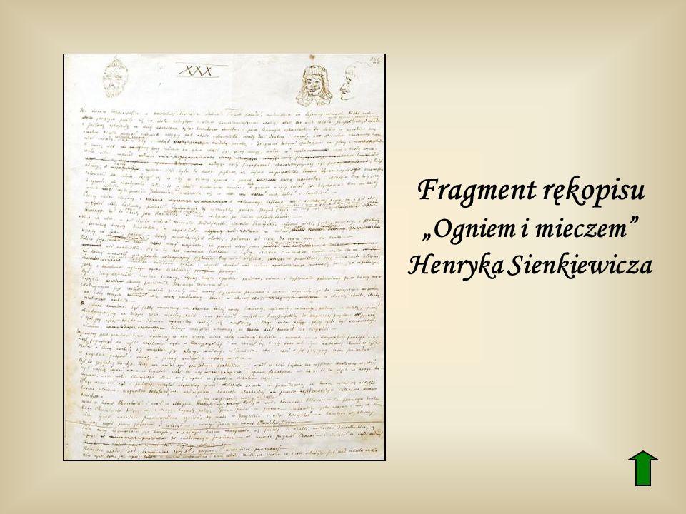 """Fragment rękopisu """"Ogniem i mieczem Henryka Sienkiewicza"""