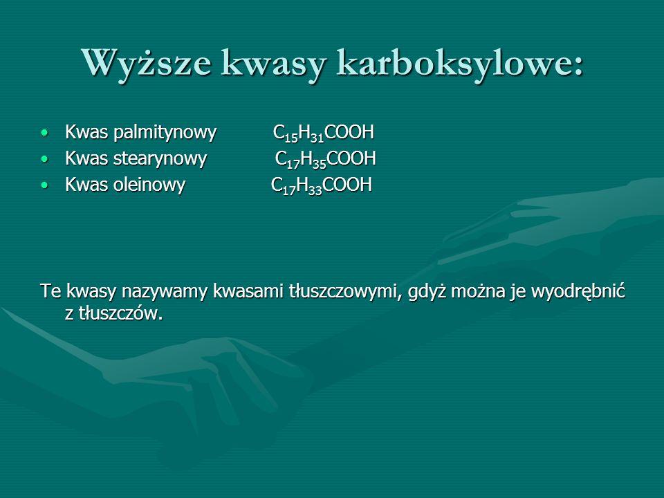 Wyższe kwasy karboksylowe:
