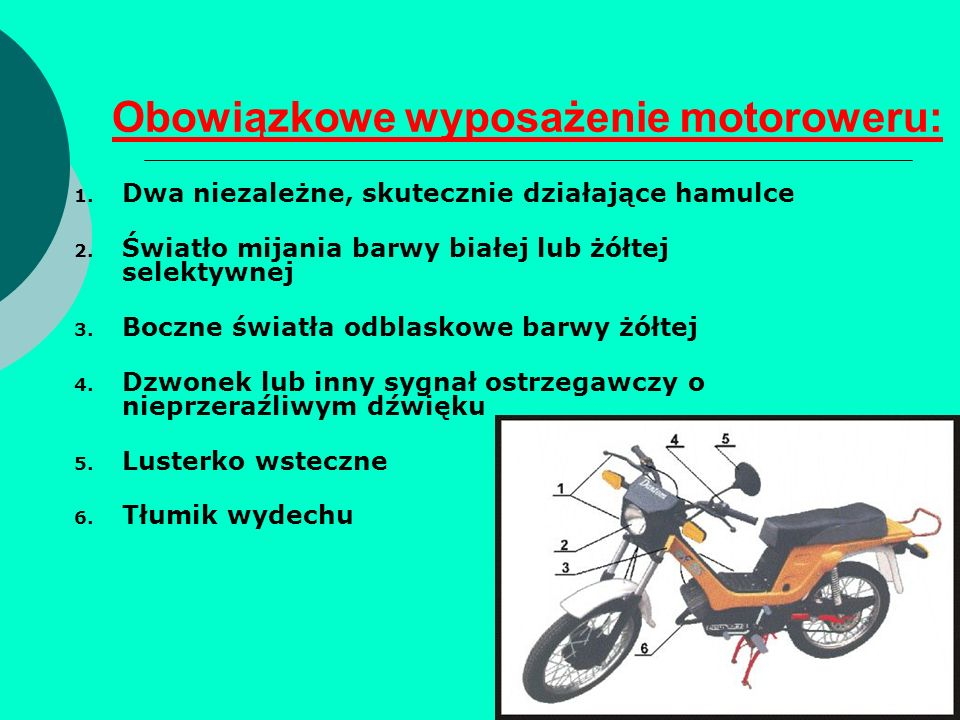 Obowiązkowe wyposażenie motoroweru: