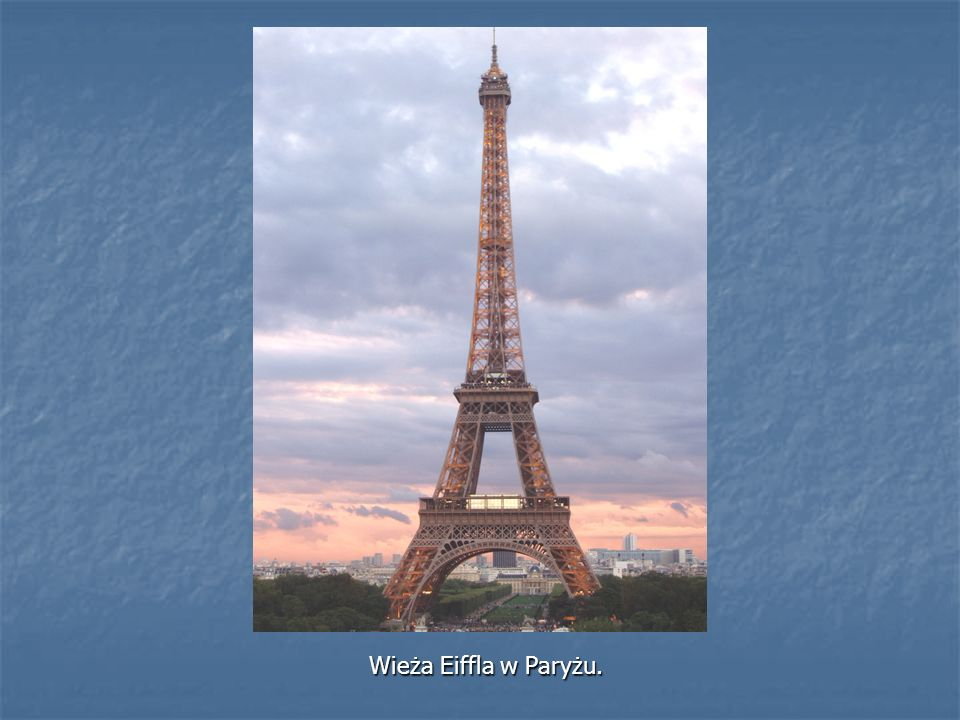 Wieża Eiffla w Paryżu.